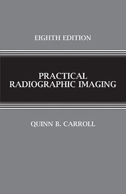 PRACTICAL RADIOGRAPHIC IMAGING (8th Ed.)