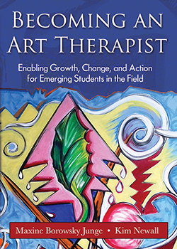 BECOMING AN ART THERAPIST: Enabling Growth, Change, and Action for Emerging Students in the Field