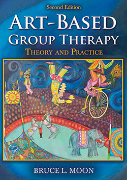 ART-BASED GROUP THERAPY: Theory and Practice (2nd Ed.)