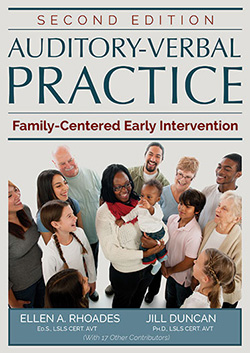 AUDITORY-VERBAL PRACTICE: Family-Centered Early Intervention (2nd Ed.)