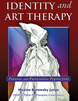 IDENTITY AND ART THERAPY: Personal and Professional Perspectives