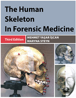 THE HUMAN SKELETON IN FORENSIC MEDICINE (3rd Ed.)