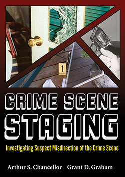 CRIME SCENE STAGING: Investigating Suspect Misdirection of the Crime Scene