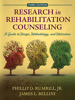 RESEARCH IN REHABILITATION COUNSELING: A Guide to Design, Methodology, and Utilization (3rd Ed.)
