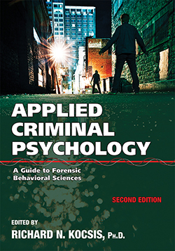 APPLIED CRIMINAL PSYCHOLOGY: A Guide to Forensic Behavioral Sciences (2nd Ed.)
